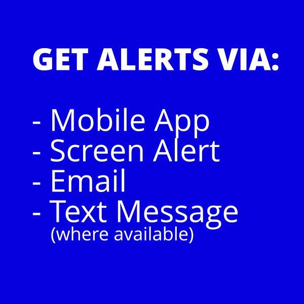 Get alerts via